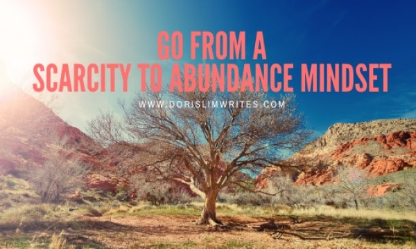 Go From A Scarcity To Abundance Mindset